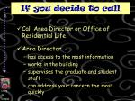 if you decide to call