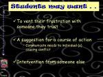 students may want