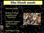the first week