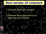 two areas of concern