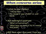 when concerns arise