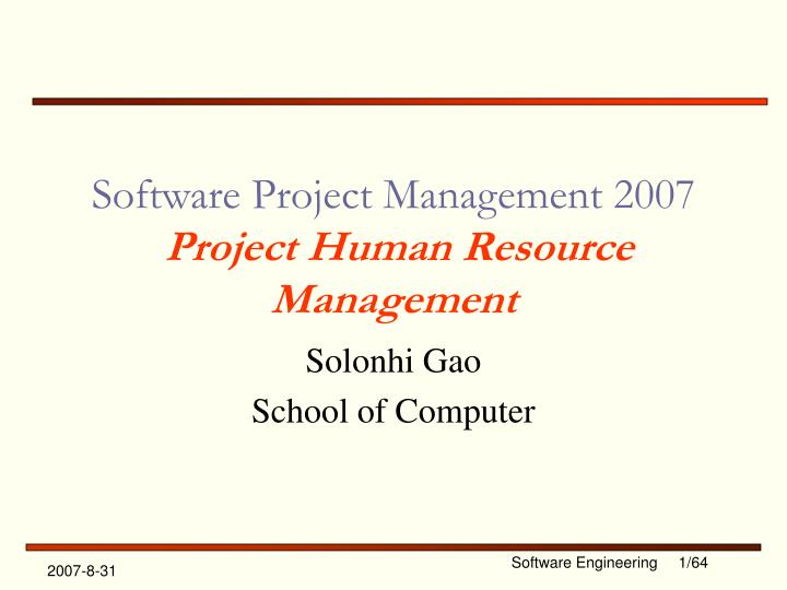 ppt   software project management 2007 project human