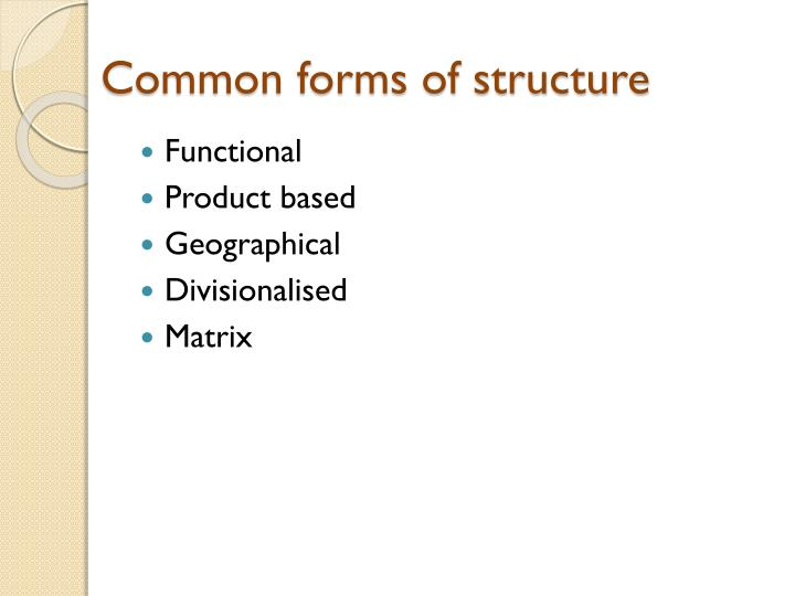 Common forms of structure