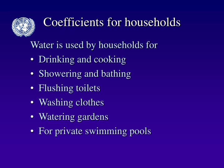 Coefficients for households