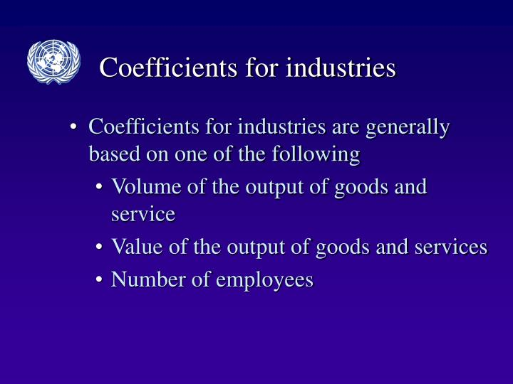 Coefficients for industries