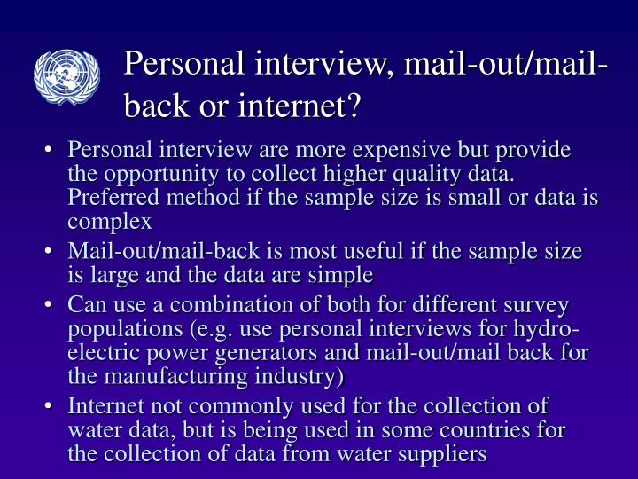 Personal interview, mail-out/mail-back or internet?