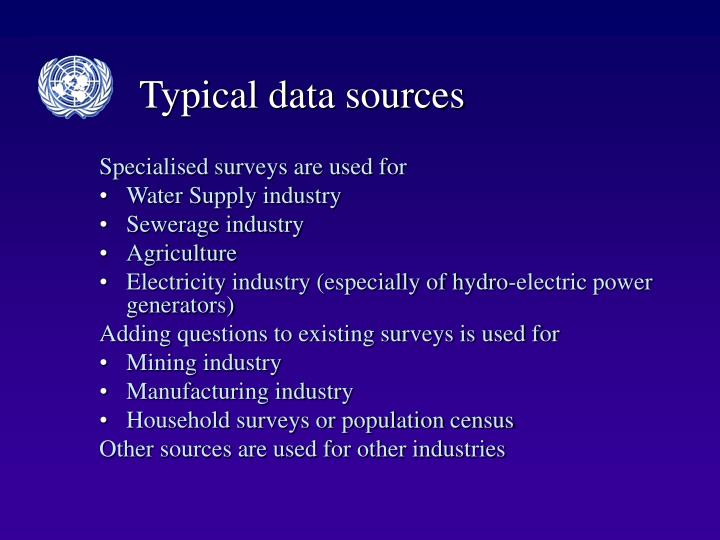 Typical data sources