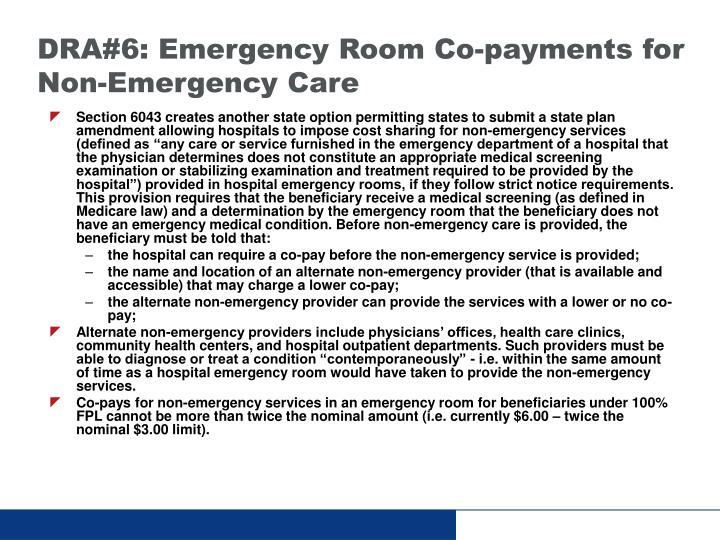 DRA#6: Emergency Room Co-payments for Non-Emergency Care