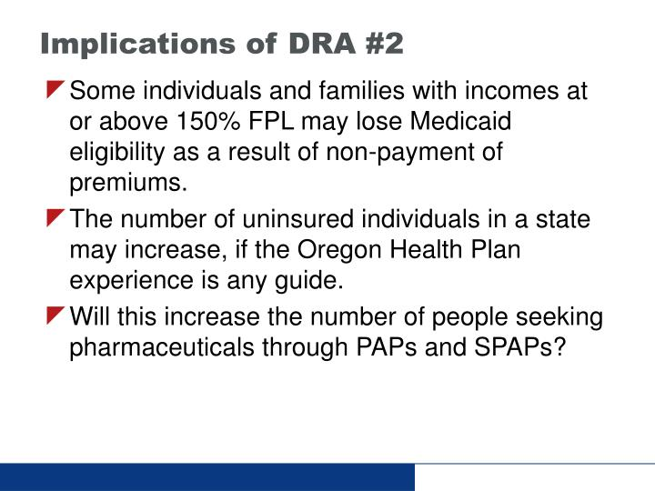 Implications of DRA #2