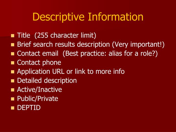 Descriptive Information