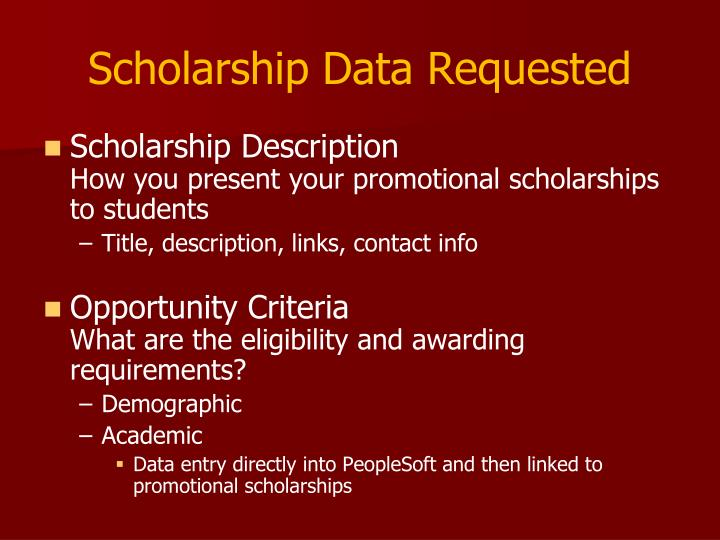 Scholarship Data Requested