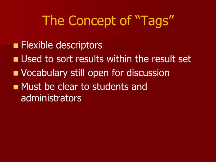"The Concept of ""Tags"""