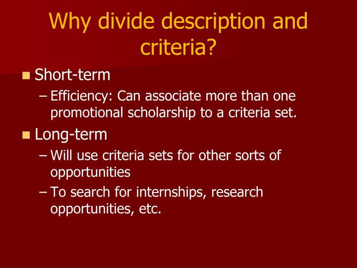 Why divide description and criteria?