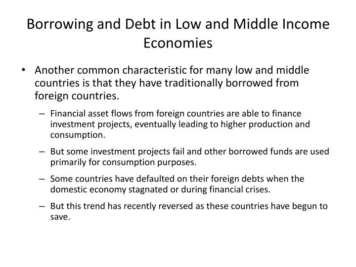 Borrowing and Debt in Low and Middle Income Economies