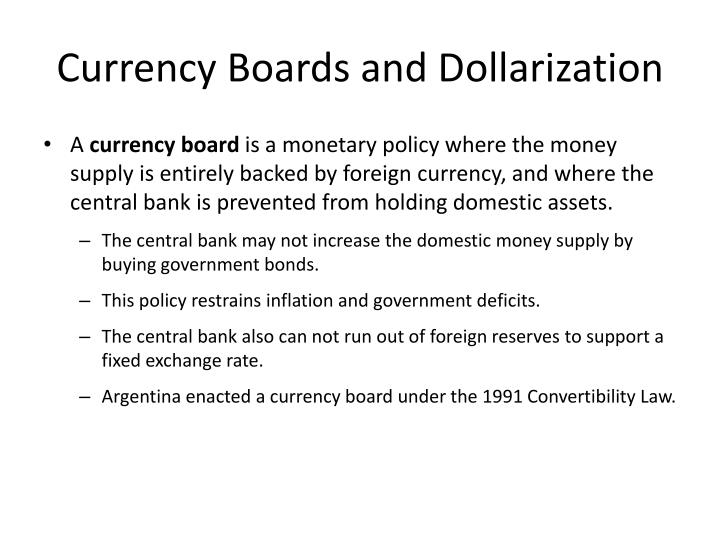 Currency Boards and Dollarization