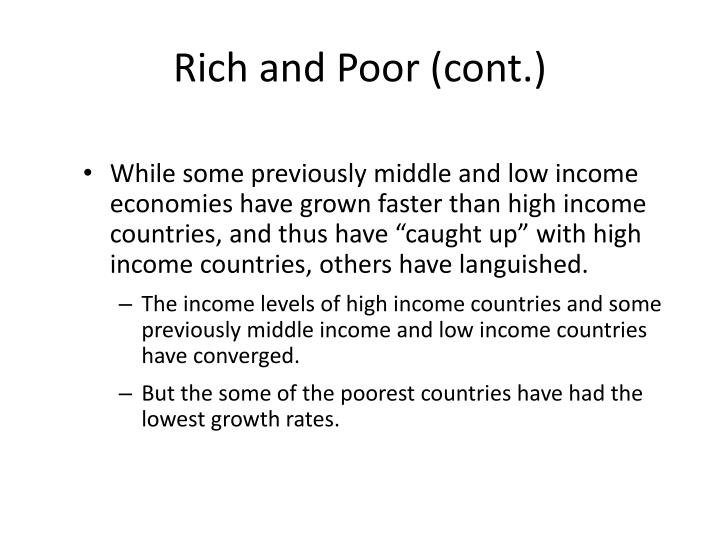 Rich and poor cont