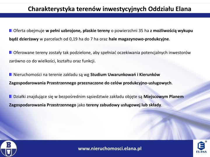 Charakterystyka terenów inwestycyjnych Oddziału Elana