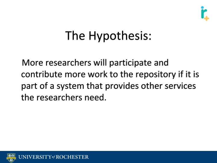 The Hypothesis: