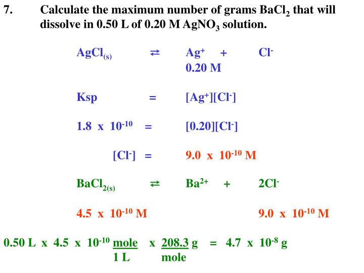 7.	Calculate the maximum number of grams BaCl