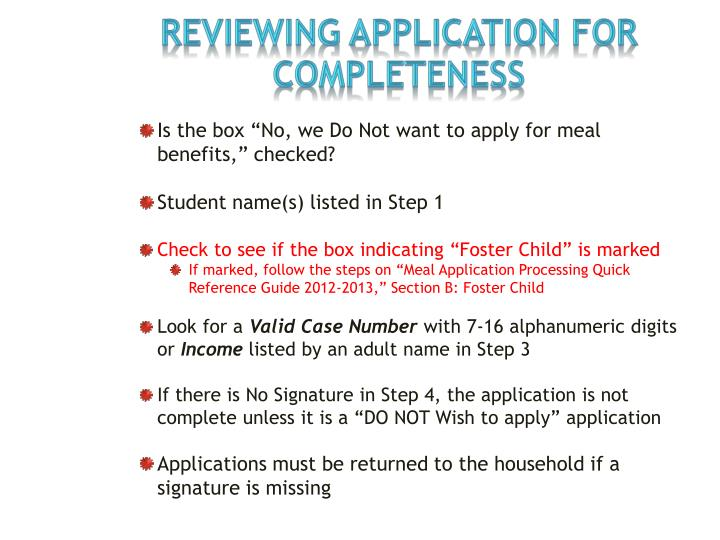 Reviewing Application FOR COMPLETENESS