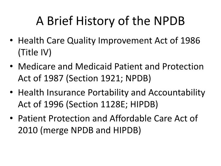 A Brief History of the NPDB