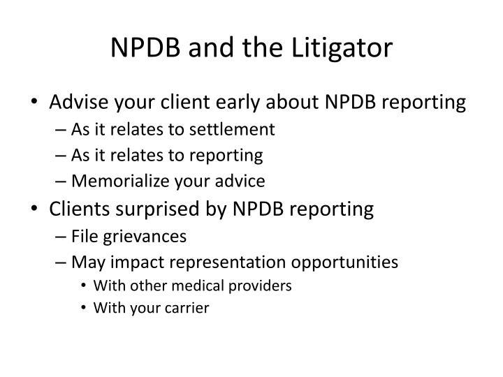 NPDB and the Litigator
