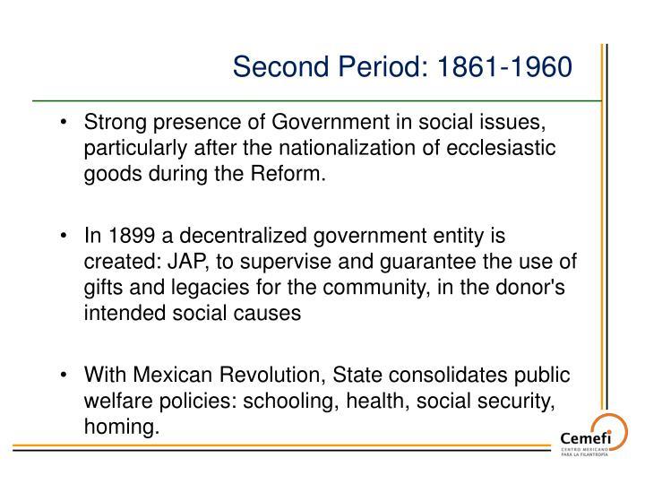 Second Period: 1861-1960