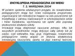 encyklopedia pedagogiczna xxi wieku t 3 warszawa 2004