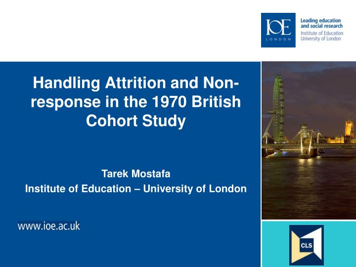 handling attrition and non response in the 1970 british cohort study