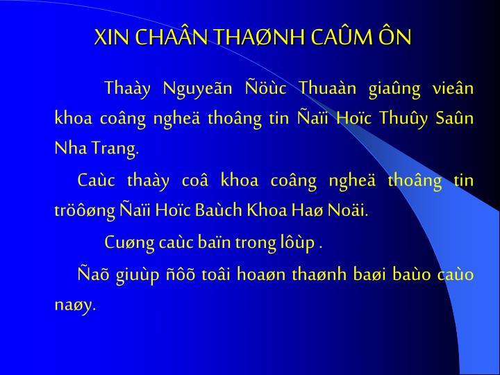 XIN CHAÂN THAØNH CAÛM ÔN