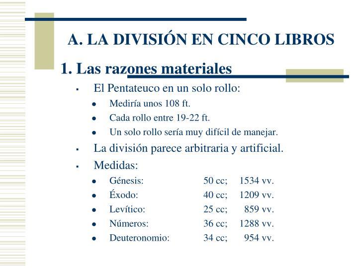 A. LA DIVISIÓN EN CINCO LIBROS