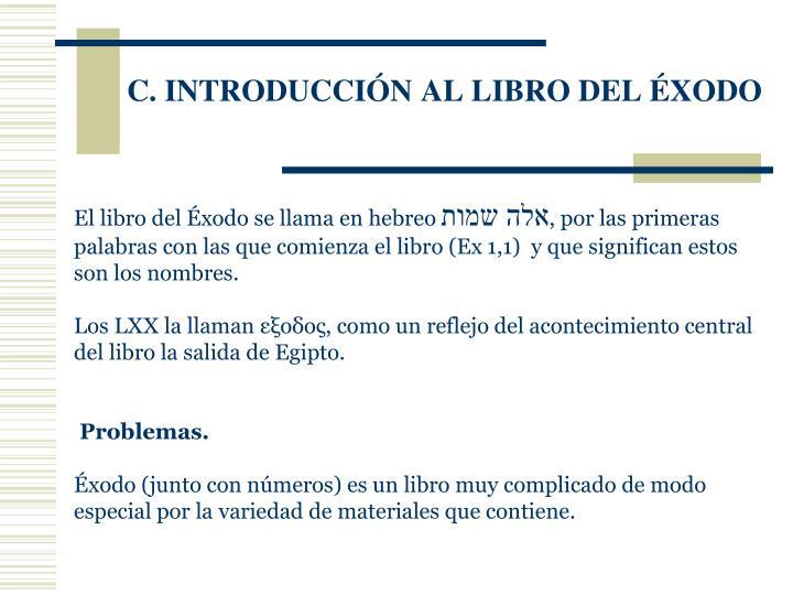 C. INTRODUCCIÓN AL LIBRO DEL ÉXODO