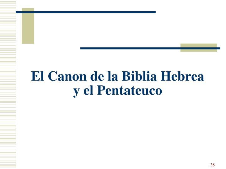 El Canon de la Biblia Hebrea