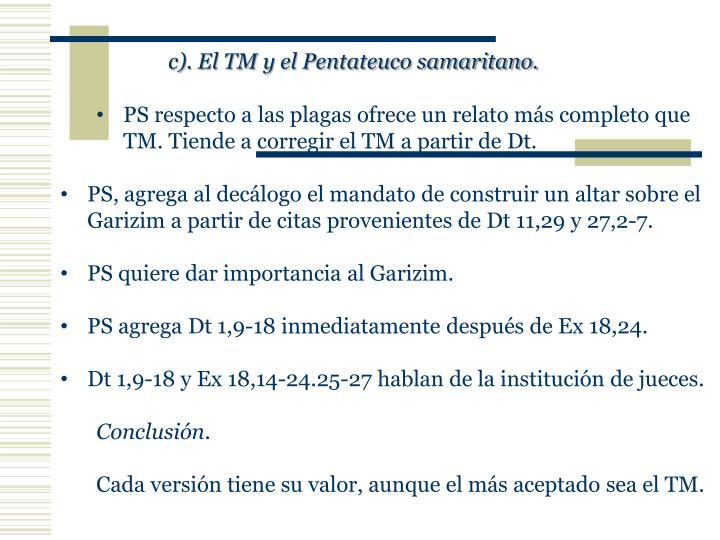 c). El TM y el Pentateuco samaritano.