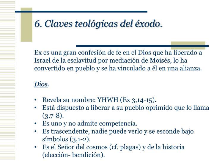 6. Claves teológicas del éxodo.