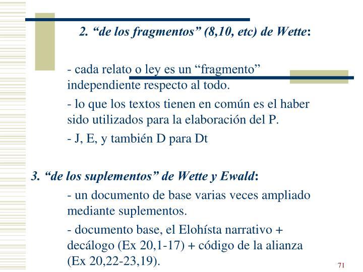 """2. """"de los fragmentos"""" (8,10, etc) de Wette"""