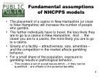 fundamental assumptions of nhcpps models