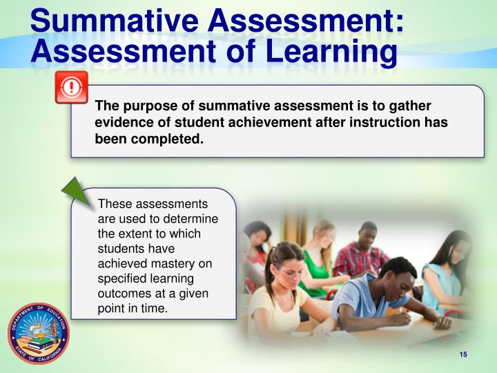 summative assessment Summative assessment in elearning summative assessment in elearning is used to determine whether or not a learner achieved the learning objectives and reached the desired level of proficiency.