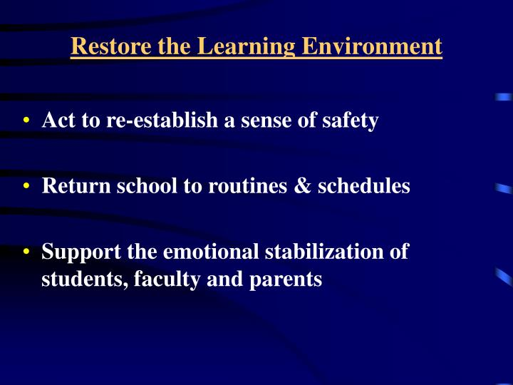 Restore the Learning Environment