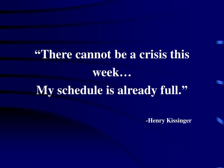 """""""There cannot be a crisis this"""