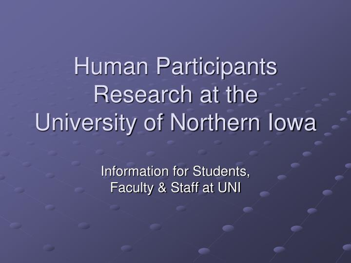human participants research at the university of northern iowa n.