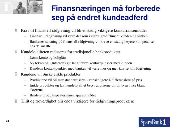 Finansnæringen må forberede seg på endret kundeadferd