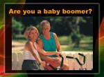 are you a baby boomer
