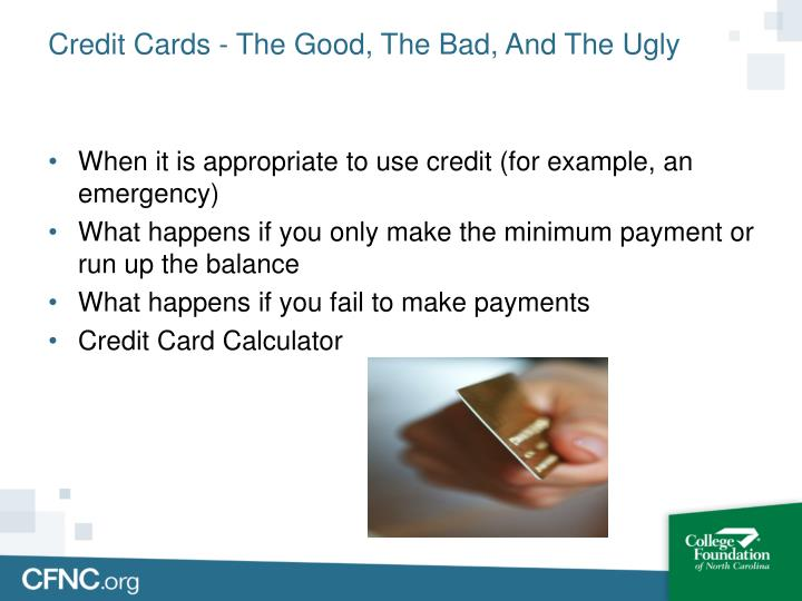 Credit Cards - The Good, The Bad, And The Ugly