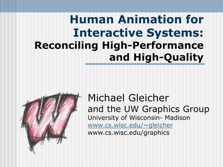 human animation for interactive systems reconciling high performance and high quality n.