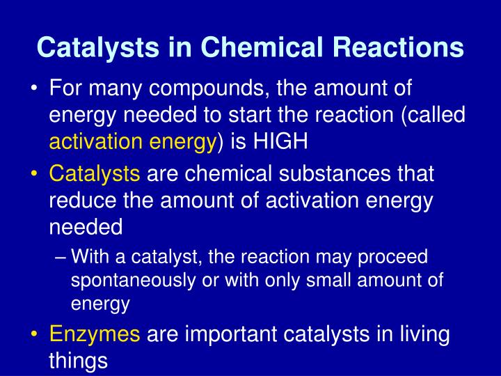 Catalysts in Chemical Reactions