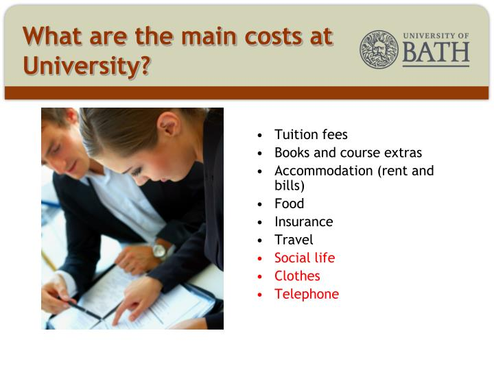 What are the main costs at University?