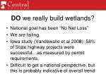 do we really build wetlands