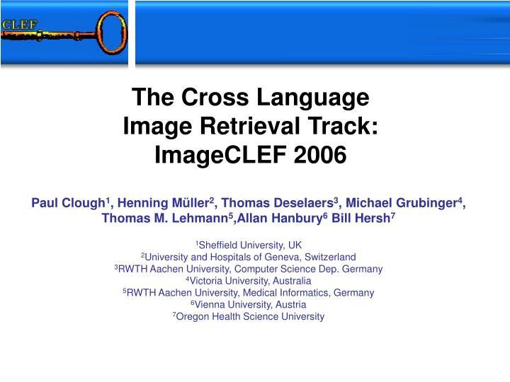 the cross language image retrieval track imageclef 2006