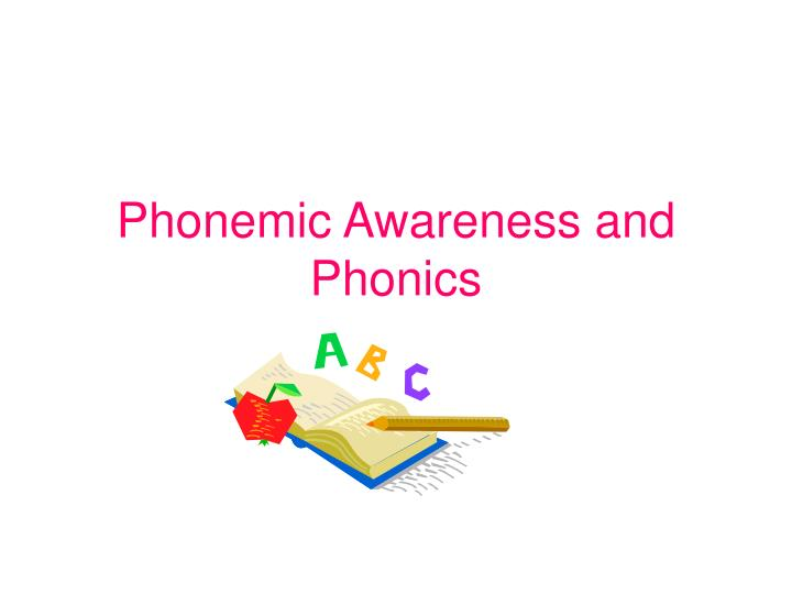 phonemic awareness and phonics n.